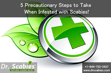 5 Precautionary Steps to Take When Infested with Scabies!