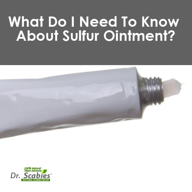 What Do I Need To Know About Sulfur Ointment? How It Is